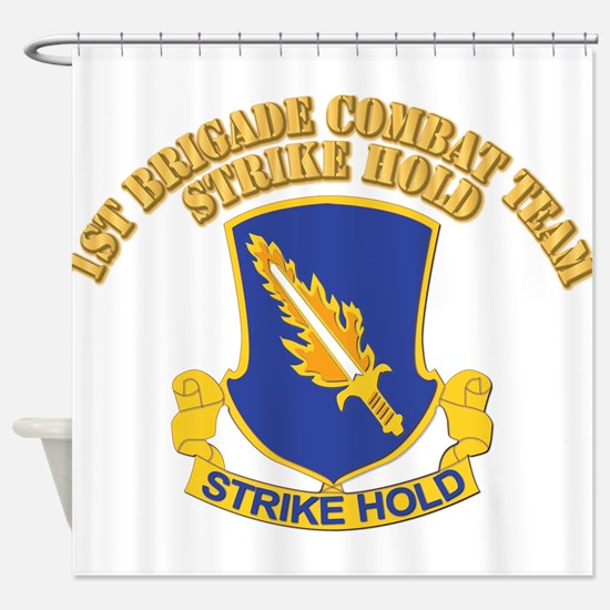 DUI - 1st Brigade Combat Team With Text Shower Cur