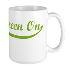 Get Ur Green on Mug
