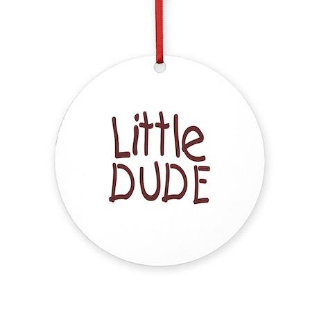 Little dude browm Round Ornament