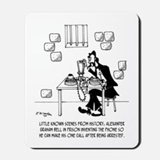 Alexander Graham Bell's Call From Prison Mousepad