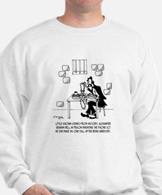 Alexander Graham Bell's Call From Prison Sweatshir