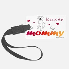 BoxerWtMommy Luggage Tag