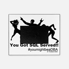 YouGotServed Picture Frame