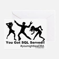 YouGotServed Greeting Card