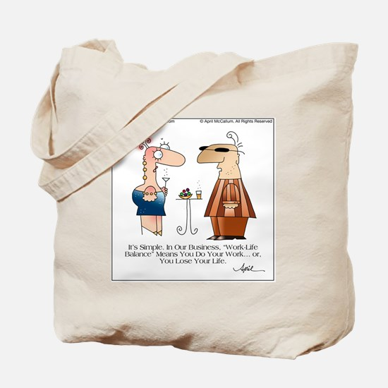 WORK LIFE BALANCE by April McCallum Tote Bag