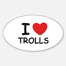 I love trolls Oval Decal