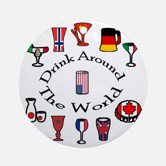 DrinkAroundTheWorld Round Ornament