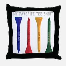 My Favorite tee Shirt Throw Pillow