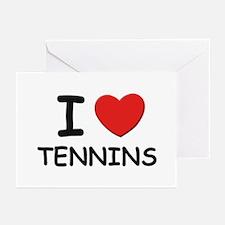 I love tennins Greeting Cards (Pk of 10)