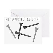 My Favorite Tee Shirt Greeting Card