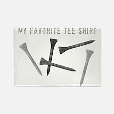 My Favorite Tee Shirt Rectangle Magnet