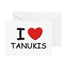 I love tanukis Greeting Cards (Pk of 10)