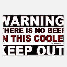 2-WARNING NO BEER IN COOL Postcards (Package of 8)