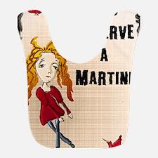 You deserve a Martini Kopie Bib
