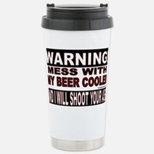 WARNING MESS WITH MY BEER COOLE Travel Mug