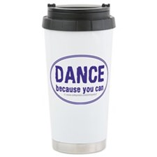 Dance-because-you-can_oval Travel Mug