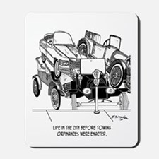 Life Before Towing Ordinances Mousepad