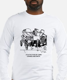 Life Before Towing Ordinances Long Sleeve T-Shirt