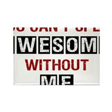 You-cant-spell-awesome-(white-shi Rectangle Magnet