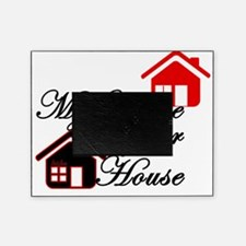 My house is your house on white png Picture Frame