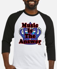 Music is the answer on white png Baseball Jersey