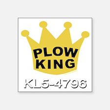 "PLOW KING DARK Square Sticker 3"" x 3"""