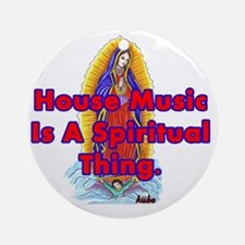 House is a spiritual thing png Round Ornament