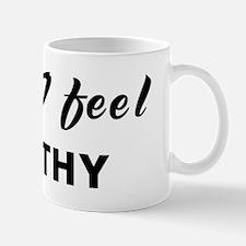 Today I feel mouthy Mug