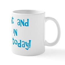 myauntandigotintroubletoday_blue Mug