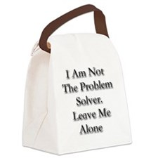 Not the problem solver Canvas Lunch Bag