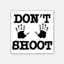 DontShoot1 Sticker