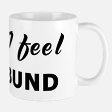 Today I feel moribund Mug