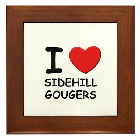 I love sidehill gougers Framed Tile