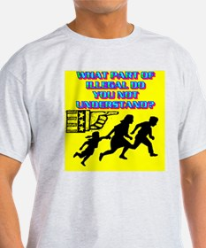 10-WHAT PART OF ILLEGAL DO YOU NOT U T-Shirt