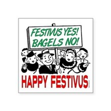 "festivus_sign_crowd Square Sticker 3"" x 3"""