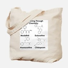 Better Living Through Chemistry Tote Bag