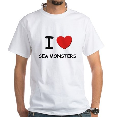 I love sea monsters White T-Shirt