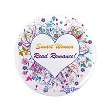 "Smart Women Read Romance 3.5"" Button"