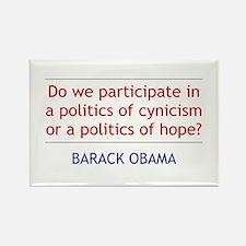 "Barack Obama Quote: ""Politics of Hope"" Magnet"