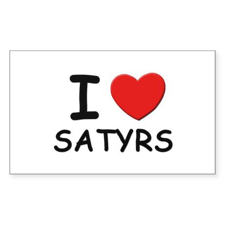 I love satyrs Rectangle Sticker