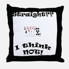 not straight Throw Pillow