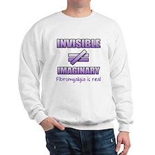 Fibromyalgia Is Not Imaginary Sweatshirt
