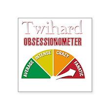 "Twihard Obsessionometer -Ec Square Sticker 3"" x 3"""