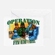 Operation Fix Em All Greeting Card