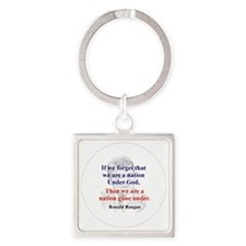 Reagan quote Square Keychain