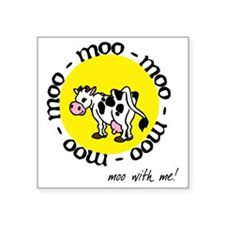 """moo_with_me_moon Square Sticker 3"""" x 3"""""""