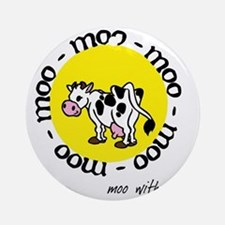 moo_with_me_moon Round Ornament