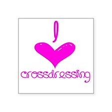 "i heart crossdressing Square Sticker 3"" x 3"""