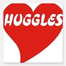 "Huggles shirt Square Car Magnet 3"" x 3"""