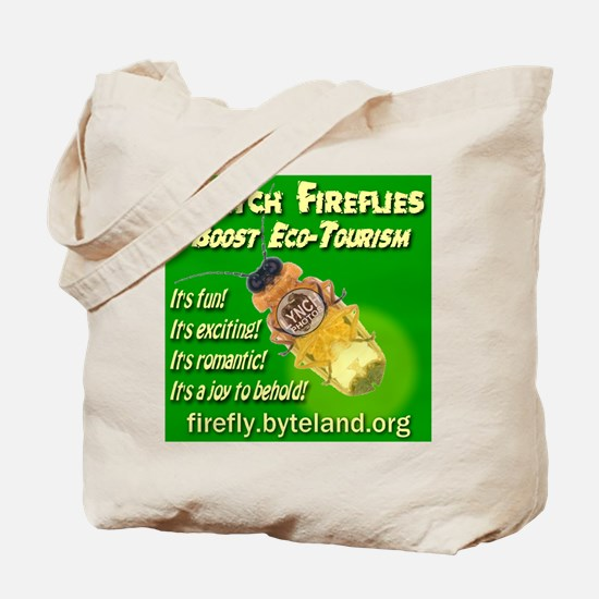 Watch Fireflies Boost Ecotourism Tote Bag